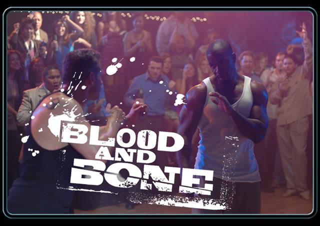 BLOOD AND BONE FILM